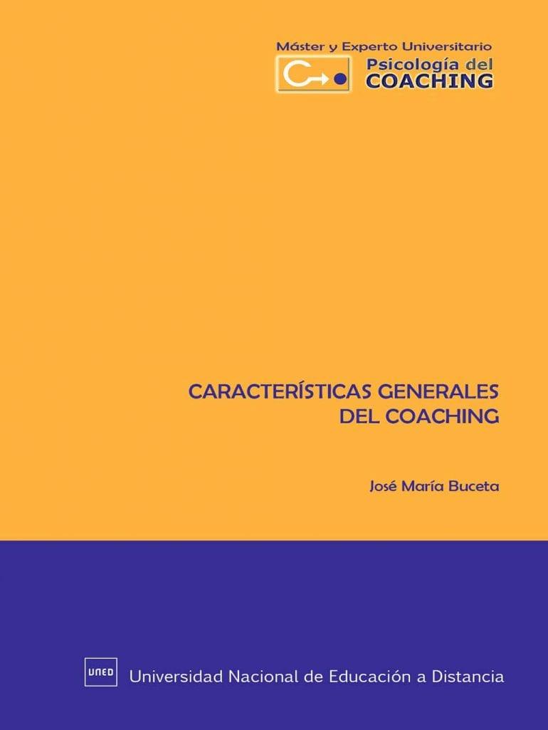 Caracteristicas Generales del Coaching